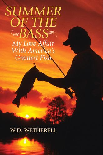 Summer of the Bass: My Love Affair with America's Greatest Fish (Hardback)
