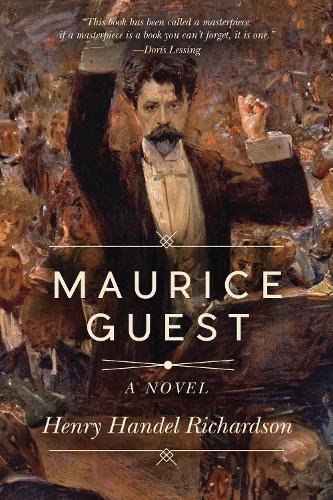 Maurice Guest: A Novel (Paperback)