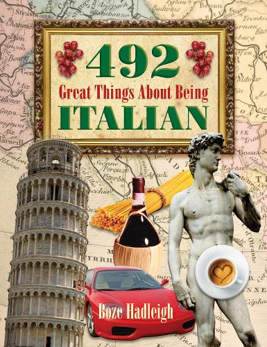 492 Great Things About Being Italian (Paperback)