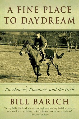 A Fine Place to Daydream: Racehorses, Romance, and the Irish (Paperback)