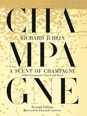 A Scent of Champagne: 8,000 Champagnes Tested and Rated (Hardback)