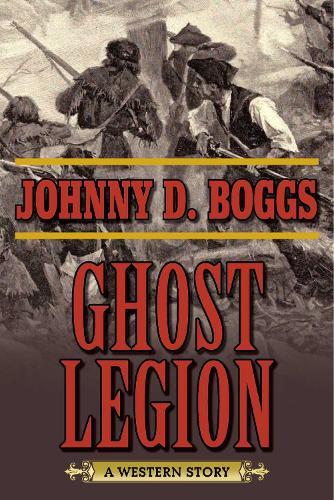 Ghost Legion: A Western Story (Paperback)