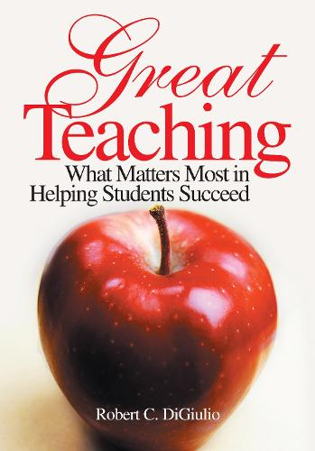 Great Teaching: What Matters Most in Helping Students Succeed (Paperback)