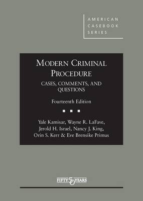 Modern Criminal Procedure, Cases, Comments, & Questions - American Casebook Series (Hardback)
