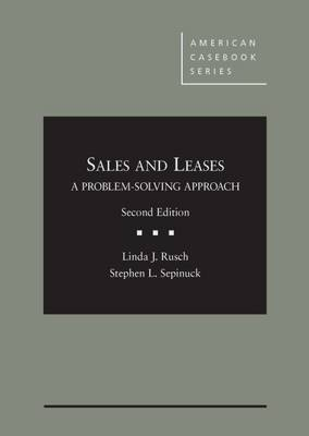 Sales and Leases: A Problem-Solving Approach: A Problem-Solving Approach - American Casebook Series (Hardback)