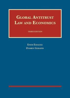 Global Antitrust Law and Economics - University Casebook Series (Hardback)