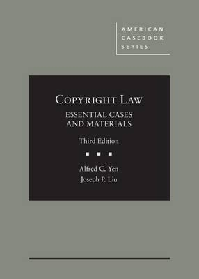 Copyright Law, Essential Cases and Materials - American Casebook Series (Hardback)