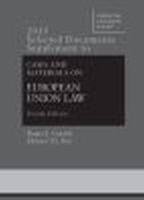 2015 Selected Documents Supplement to Goebel, Fox, Bermann, Atik, Emmert, and Gerard's Cases and Materials on European Union Law - American Casebook Series (Paperback)