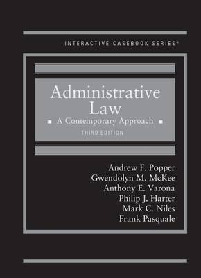 Administrative Law: A Contemporary Approach - Interactive Casebook Series (Hardback)