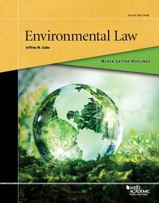 Black Letter Outline on Environmental Law - Black Letter Outline (Paperback)