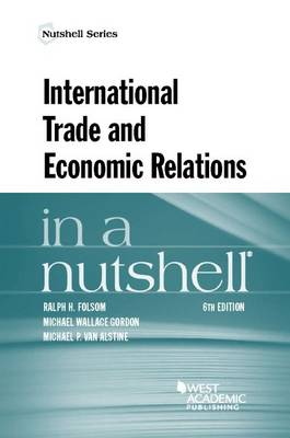 International Trade and Economic Relations in a Nutshell - Nutshell Series (Paperback)
