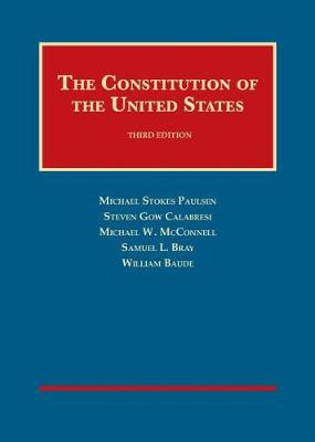 The Constitution of the United States - University Casebook Series (Hardback)