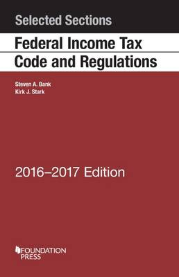 Selected Sections Federal Income Tax Code and Regulations - Selected Statutes (Paperback)