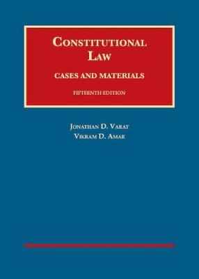 Constitutional Law, Cases and Materials - University Casebook Series (Hardback)