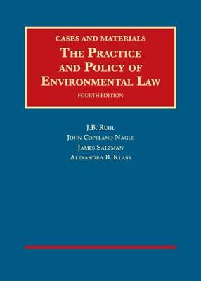 The Practice and Policy of Environmental Law - University Casebook Series (Hardback)