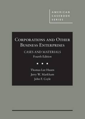 Corporations and Other Business Enterprises, Cases and Materials - CasebookPlus - American Casebook Series (Multimedia)
