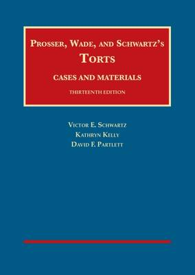 Torts, Cases and Materials - CasebookPlus - University Casebook Series (Multimedia)