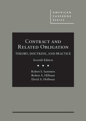 Contract and Related Obligation - Casebook Plus: Theory, Doctrine, and Practice - American Casebook Series (Multimedia)