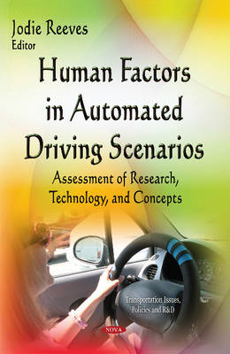 Human Factors in Automated Driving Scenarios: Assessment of Research, Technology & Concepts (Hardback)