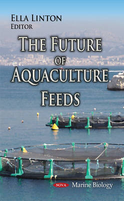 Future of Aquaculture Feeds (Hardback)