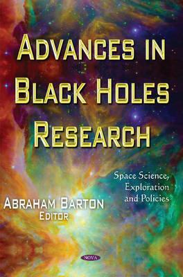 Advances in Black Holes Research (Hardback)