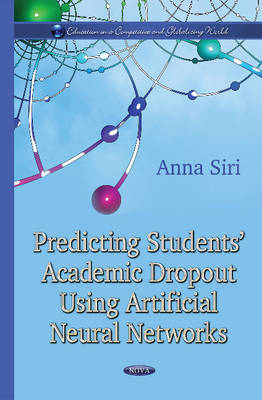 Predicting Students Academic Dropout Using Artificial Neural Network (Hardback)