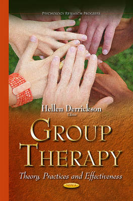 Group Therapy: Theory, Practices & Effectiveness (Hardback)