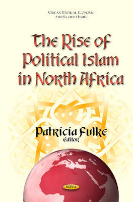 Rise of Political Islam in North Africa (Hardback)