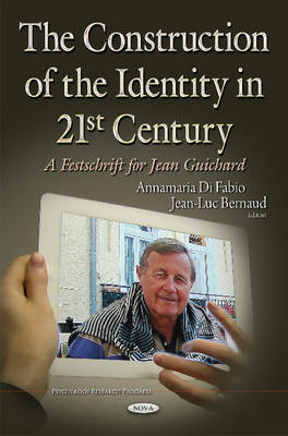 Construction of the Identity in 21st Century: A Festschrift for Jean Guichard (Hardback)