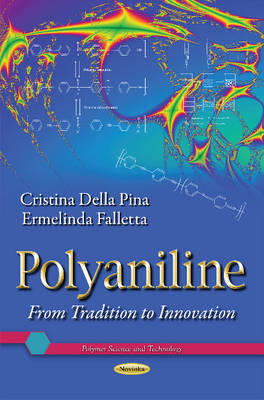 Polyaniline: From Tradition to Innovation (Paperback)