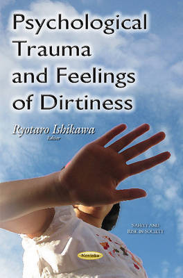Psychological Trauma & Feelings of Dirtiness (Paperback)