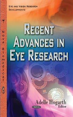 Recent Advances in Eye Research (Hardback)