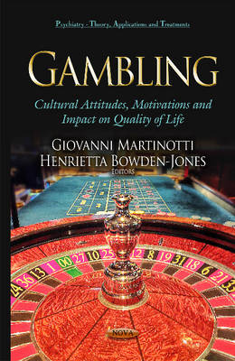 Gambling: Cultural Attitudes, Motivations & Impact on Quality of Life (Hardback)