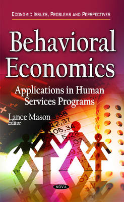 Behavioral Economics: Applications in Human Services Programs (Hardback)