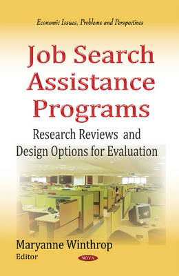 Job Search Assistance Programs: Research Reviews & Design Options for Evaluation (Hardback)