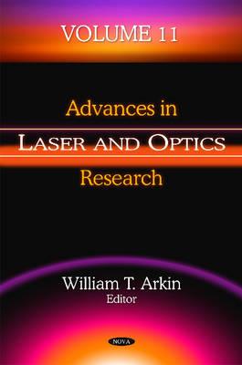 Advances in Laser & Optics Research: Volume 11 (Hardback)