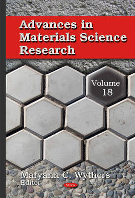 Advances in Materials Science Research: Volume 18 (Hardback)