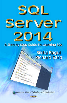 SQL Server 2014: A Step by Step Guide to Learning SQL (Hardback)