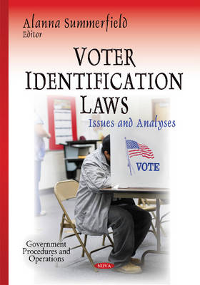 Voter Identification Laws: Issues & Analyses (Hardback)