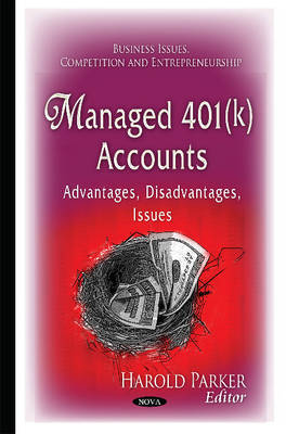 Managed 401(k) Accounts: Advantages, Disadvantages, Issues (Hardback)