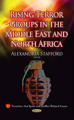Rising Terror Groups in the Middle East & North Africa (Hardback)
