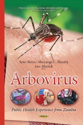 Arbovirus: Public Health Experience from Zambia (Hardback)