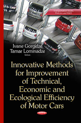 Innovative Methods for Improvement of Technical, Economic & Ecological Efficiency of Motor Cars (Hardback)