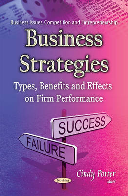 Business Strategies: Types, Benefits & Effects on Firm Performance (Paperback)