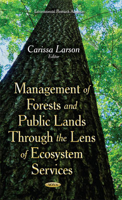 Management of Forests & Public Lands Through the Lens of Ecosystem Services (Hardback)
