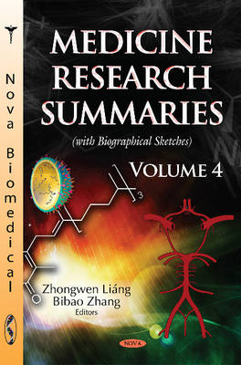Medicine Research Summaries: Volume 4 -- with Biographical Sketches (Hardback)