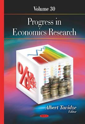 Progress in Economics Research: Volume 30 (Hardback)