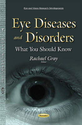 Eye Diseases & Disorders: What You Should Know (Paperback)