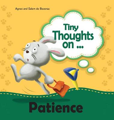 Tiny Thoughts on Patience: It's Wise to Wait! - Tiny Thoughts 11 (Hardback)