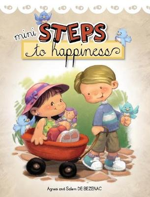 Mini Steps to Happiness: Growing Up with the Fruit of the Spirit (Hardback)